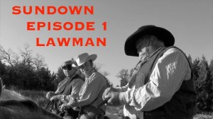 Sundown-LAWMAN-episode-1-Original-western-web-series