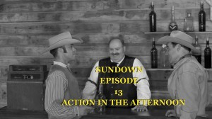 Sundown-ACTION-IN-THE-AFTERNOON-episode-13-Original-western-web-series