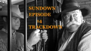 Sundown-TRACKDOWN-episode-14-Original-western-web-series
